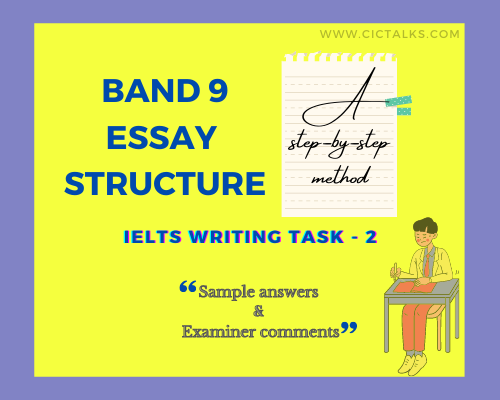 How to structure a 9 band essay in IELTS writing task 2