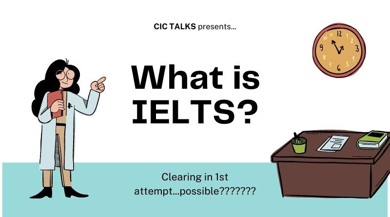 What is IELTS exam ? How to clear IELTS in first attempt ?