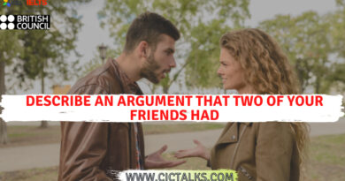 Describe an argument that two of your friends had [IELTS Cue Card]