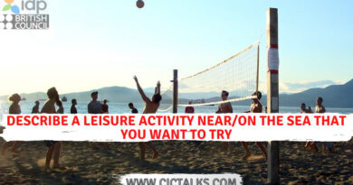 Describe a leisure activity near/on the sea that you want to try [IELTS Cue Card]