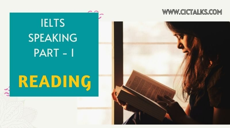 IELTS Speaking Part 1 - READING [Answers + Band 9 Vocabulary]